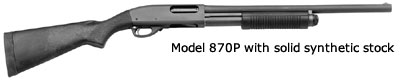 870P with solid synthetic stock